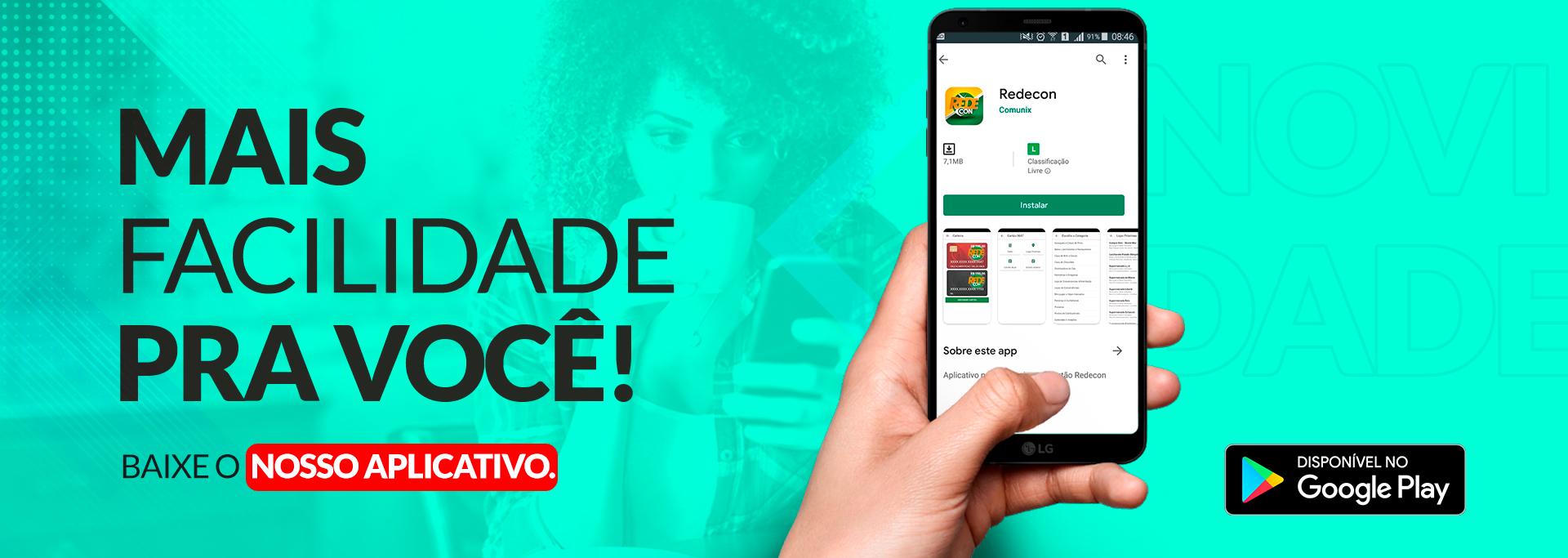 Banner Redecon App - Mais Facilidade para Você!